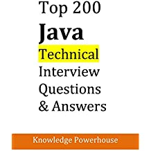 Top 200 Java Technical Interview Questions: Collections, Multithreading, OOPS