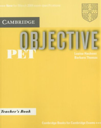 Objective PET. Teacher's Book. Per il Liceo classico