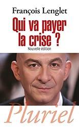 Qui va payer la crise ?