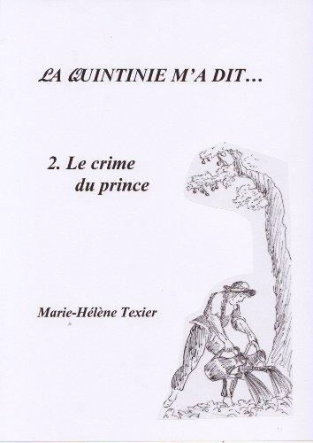 La Quintinie m'a dit... - 2 - Le crime du Prince