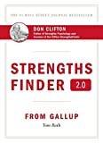 [(Strengths Finder 2.0 : A New and Upgraded Edition of the Online Test from Gallup's Now Discover Your Strengths)] [Author: Tom Rath] published on (July, 2015)