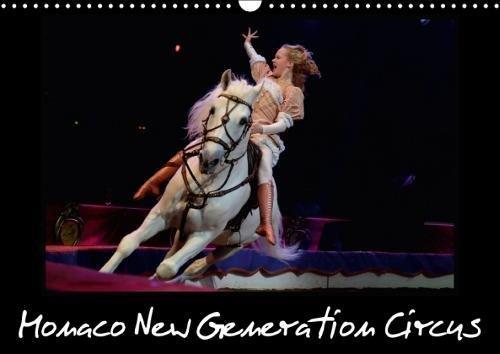 Monaco New Generation Circus 2018: Le Festival New Generation Est La Seule Et Unique Competition De Cirque De Jeunes Artistes a Monaco. Il a EU Lieu En Janvier 2015. (Calvendo Art) par Alain Hanel - photographe de spectacle