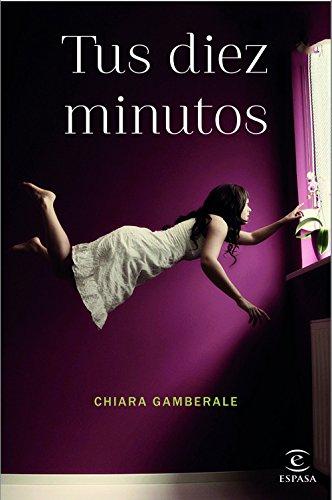 Tus diez minutos (Espasa Narrativa)