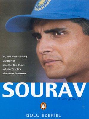 Sourav: A Biography por Gulu Ezekiel