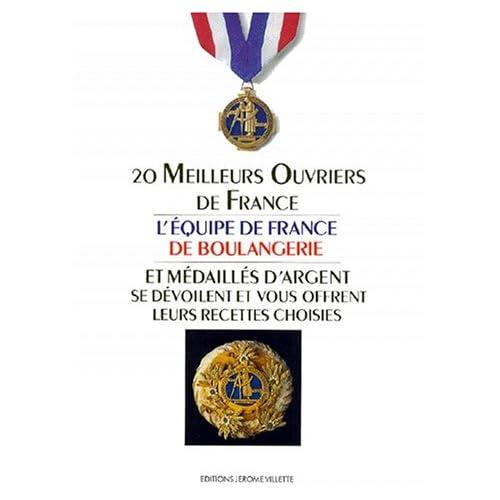 Les 20 meilleurs ouvriers de France et médaillés d'argent se dévoilent et vous offrent leurs recettes choisies