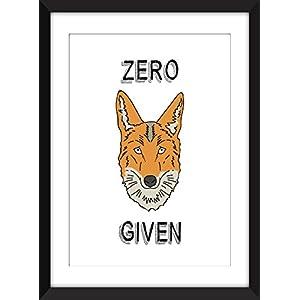 Zero Fox Given - Unframed Print / Ungerahmter Druck