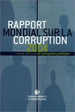 Rapport mondial sur la corruption 2004