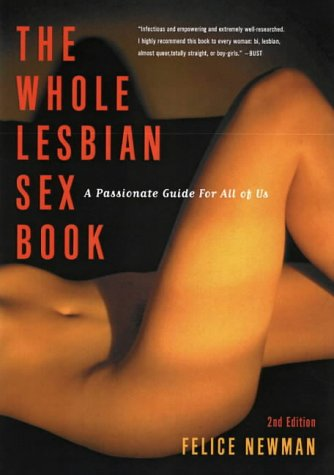The Whole Lesbian Sex Book: A Passionate Guide for All of Us Test