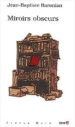 Miroirs obscurs : Treize contes fantastiques