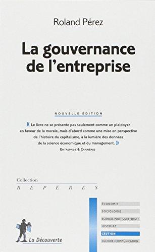 La gouvernance de l'entreprise par Roland PÉREZ