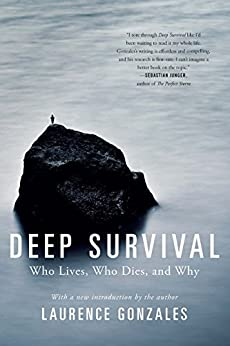 Deep Survival: Who Lives, Who Dies, and Why by [Gonzales, Laurence]