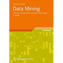 Data Mining: Modelle und Algorithmen intelligenter Datenanalyse (Computational Intelligence)