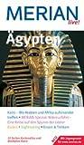 Ägypten: Kairo - Wo Arabien und Afrika aufeinander treffen - MERIAN-Spezial: Nilkreuzfahrt - Eine Reise auf den Spuren der Götter - Baden - Sightseeing - Essen & Trinken - Mit Zugangscode für www.merian.de - Michael Rauch