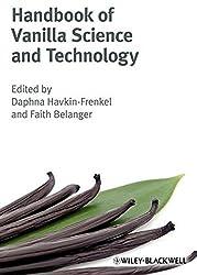 Handbook of Vanilla Science and Technology by Daphna Havkin-Frenkel (2011-01-04)