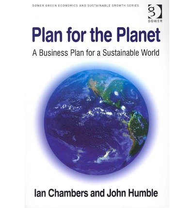 [(Plan for the Planet: A Business Plan for a Sustainable World )] [Author: Ian Chambers] [May-2012] par Ian Chambers