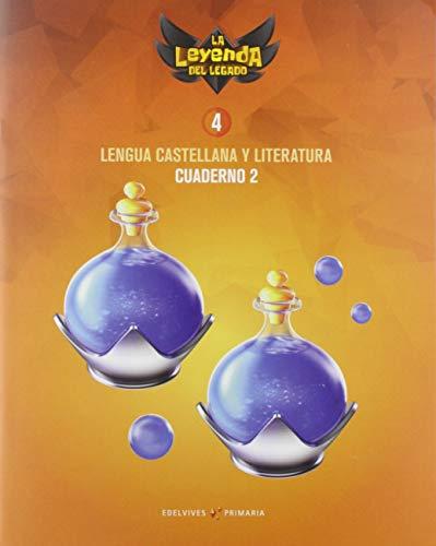 Proyecto: La leyenda del Legado. Lengua castellana y Literatura 4. Cuaderno 2