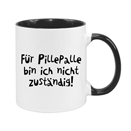 Für Pillepalle bin ich nicht zuständig - hochwertiger Keramik-Kaffeebecher - Cups by t? - Kaffeetasse - Spruchtasse - Tasse mit Spruch - Geschenk -