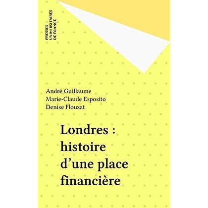 Londres : histoire d'une place financière (Politique d'aujourd'hui)