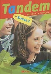 Tandem niveau 2 : Méthode de français, livre de l'élève