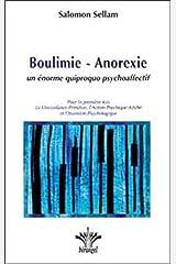 Boulimie - Anorexie, un énorme quiproquo psychoaffectif Broché