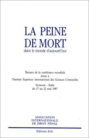 La peine de mort par Italie) Conférence internationale sur la peine de mort (1988 : Syracuse