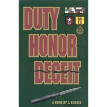 Duty Honor Deceit