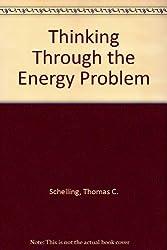 Thinking Through the Energy Problem