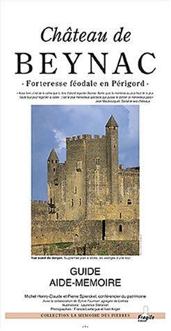 Chteau de Beynac : Forteresse fodale en Prigord