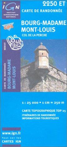 Carte de randonnée : Bourg Madame - Mt-Louis, N°2250 ET (Série Top 25) -