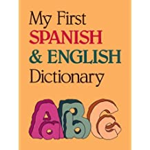 My First Spanish and English Dictionary