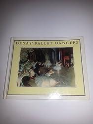 Degas' Ballet Dancers by Edgar Degas (1992-10-06)