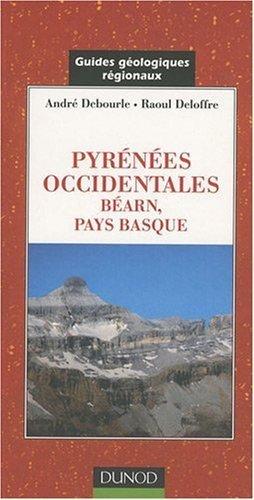Pyrénées occidentales, Béarn, Pays basque de André Debourle (4 septembre 2008) Broché