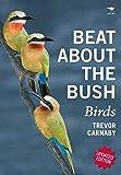 Beat about the Bush: Birds