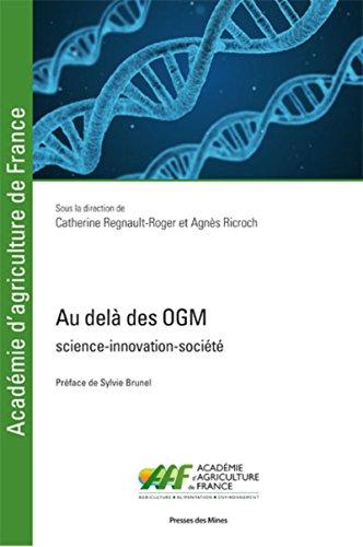 Au-delà des OGM: Science-innovation-société