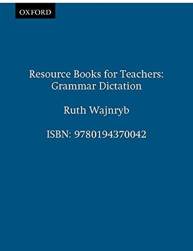 Grammar Dictation (Resource Books for Teachers)
