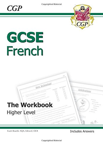 GCSE French Workbook (including Answers) Higher (A*-G course): Workbook - Higher Pt. 1 & 2