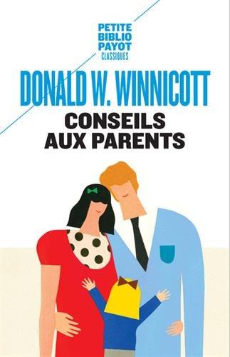 Conseils aux parents par Donald Winnicott