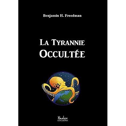 La Tyrannie Occultée
