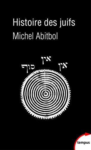 Histoire des juifs (TEMPUS) par Michel ABITBOL