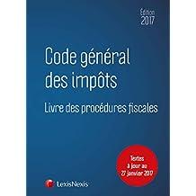 Code général des impôts 2017: Textes à jour au 27 janvier 2017