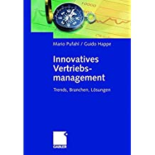 Innovatives Vertriebsmanagement: Trends, Branchen, Lösungen