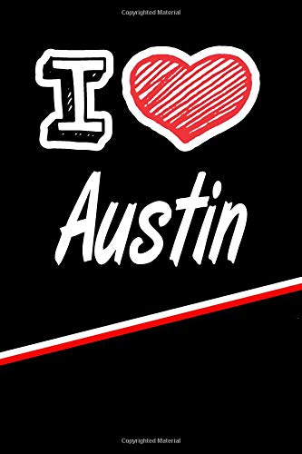 Austin: I Love Name Writing Journal por Rob Cole