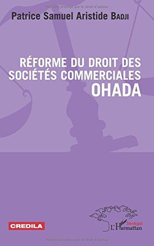 Réforme du droit des sociétés commerciales OHADA par Patrice Samuel Aristide Badji