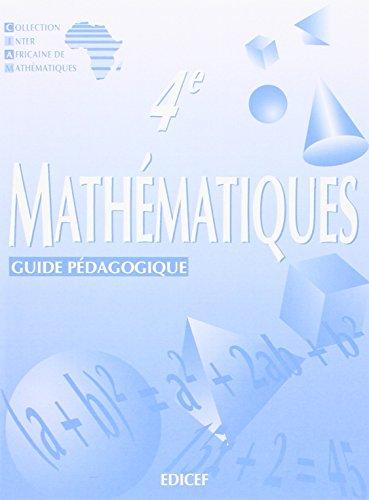 Mathématiques 4e, guide pédagogique