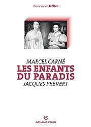 Les Enfants du paradis (Marcel Carné, Jacques Prévert)