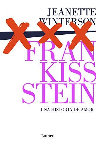 Frankissstein: una historia de amor eBook: Jeanette Winterson ...