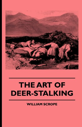 the-art-of-deer-stalking-illustrated-by-a-narrative-of-a-few-days-sport-in-the-forest-of-atholl-with