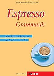 Zusatzmaterialien: Espresso Grammatik: zum Nachschlagen zu den Bänden 1 bis 3 / Espresso Grammatik