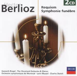 Berlioz - Requiem / Symphonie funèbre