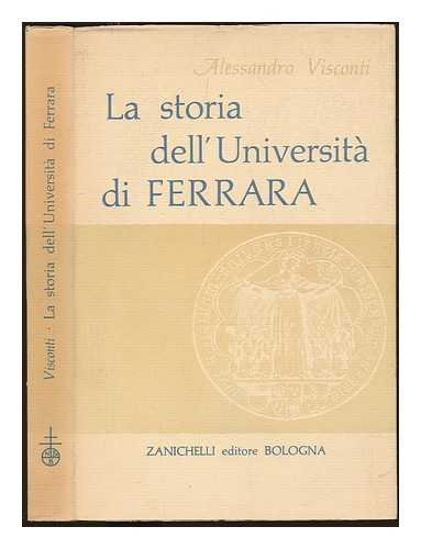 La Storia dell'Università di Ferrara, 1391-1950. With plates